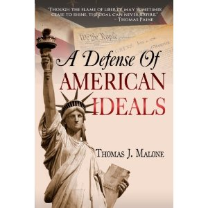 A Defense Of American Ideals #Volume 1#